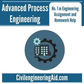 Advanced Process Engineering Assignment Help