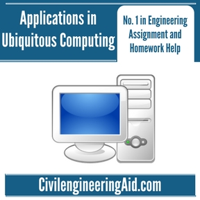 Applications in Ubiquitous Computing Assignment Help
