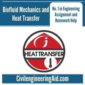 Biofluid Mechanics and Heat Transfer Assignment Help
