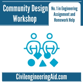 Community Design Workshop Assignment Help