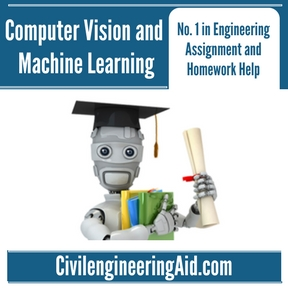 Computer Vision and Machine Learning Assignment Help