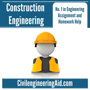 Construction Engineering Assignment Help