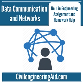 Data Communication and Networks Assignment Help