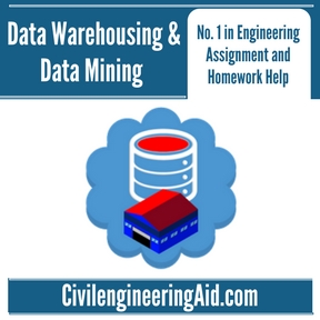 Data Warehousing & Data Mining Assignment Help