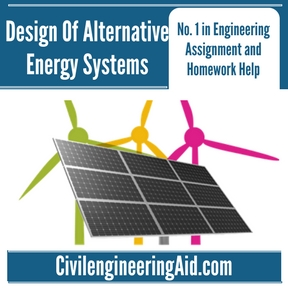 Design Of Alternative Energy Systems Assignment Help