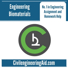 Engineering Biomaterials Assignment Help