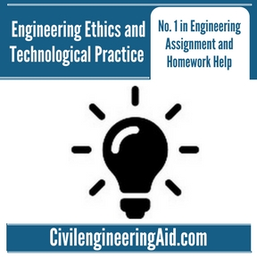 Engineering Ethics and Technological Practice Assignment Help