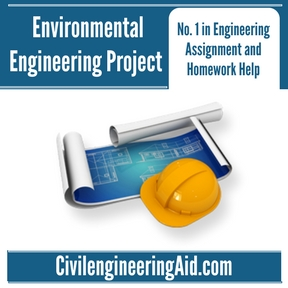 Environmental Engineering Project Assignment Help