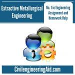 Extractive Metallurgical Engineering