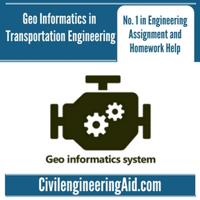 Geo Informatics in Transportation Engineering Assignment Help