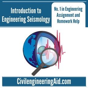 Introduction to Engineering Seismology Assignment Help