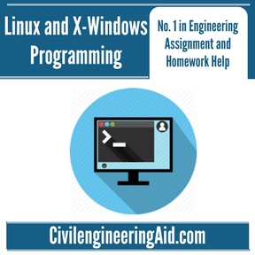 Linux and X-Windows Programming Assignment Help