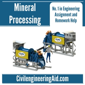 Mineral Processing Assignment Help