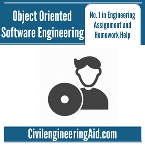 Object Oriented Software Engineering Assignment Help