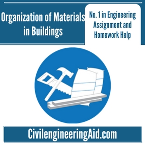 Organization of Materials in Buildings Assignment Help