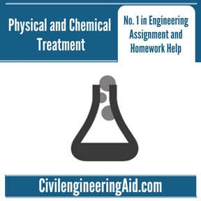 Physical and Chemical Treatment Assignment Help