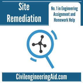 Site Remediation Assignment Help