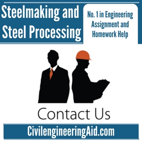 Steelmaking and Steel Processing Assignment Help