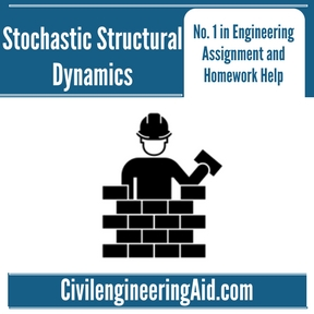 Stochastic Structural Dynamics Assignment Help