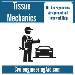 Tissue Mechanics Assignment Help