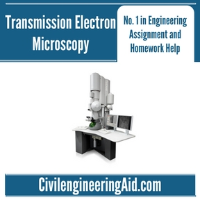 Transmission Electron Microscopy Assignment Help